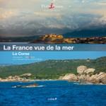 La France vue de la Mer – La Corse