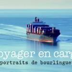 Sur les mers, en cargo