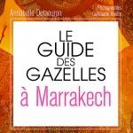 Des gazelles à Marrakech
