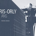 Orly a 100 ans !