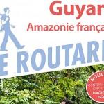 Guyane, la France tout là-bas !