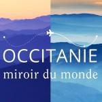 Occitanie, tous les reflets du monde !